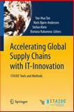 Accelerating Global Supply Chains with IT-Innovation : ITAIDE Tools and Methods, , 3642156681
