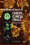 Improving the Quality of Cancer Clinical Trials : Workshop Summary, , 0309116686