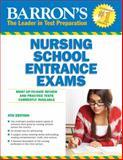 Barron's Nursing School Entrance Exams, 4th Edition, Sandra S. Swick and Corinne Grimes, 0764146688