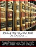 Obras Do Grande Luis de Camões, Fernão Rodrigues Lobo Soropita and Luís de Camões, 1146116683