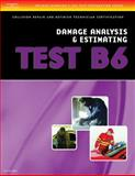 Damage Analysis and Estimating - Test B6, Delmar Cengage Learning Staff, 1401836682