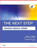 The Next Step, Advanced Medical Coding 2011 Edition, Buck, Carol J., 1437716687
