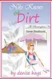 Niki Knows the Dirt, denise hays, 1477556680