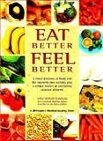 Eat Better, Feel Better, Mary Deirdre Donovan, 188260668X