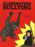 Eliminating Bullying, Ragona, Sandy and Pentel, Kerri, 1889636681