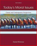 Today's Moral Issues : Classic and Contemporary Perspectives, Bonevac, Daniel A., 0073386693
