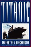 Titanic : Anatomy of a Blockbuster, , 0813526698
