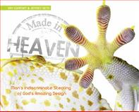 Made in Heaven, Ray Comfort and Jeffrey Seto, 0890516693