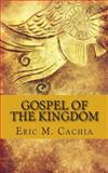 Gospel of the Kingdom, Eric Cachia, 1497556694