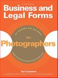 Business and Legal Forms for Photographers, Tad Crawford, 1581156693