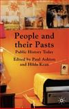 People and Their Pasts : Public History Today, Kean, Hilda, 0230546692