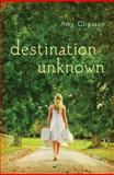 Destination Unknown, Amy Clipston, 0310736692