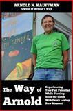 The Way of Arnold, Arnold Kauffman, 1480096695