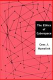 The Ethics of Cyberspace, Hamelink, Cees J., 0761966692