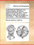 Justini Historiæ Phillippicæ, Marcus Junianus Justinus, 1170426697