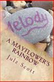 A Mayflower's Rainbow, Julz Scott, 1497536693