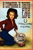 A Cowgirl's Taste for Life, Cindy Smith, 1500566691