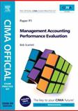 Management Accounting Performance Evaluation 2008, Scarlett, Bob and Scarlett, Robert, 0750686693