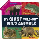 My Giant Fold-Out Wild Animals, Amy Junor, 0764166697