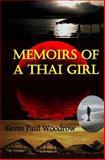 Memoirs of a Thai Girl, Kevin Woodrow, 1494866692