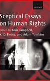 Sceptical Essays on Human Rights, , 0199246696