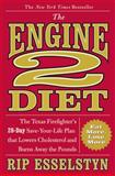 The Engine 2 Diet, Rip Esselstyn, 0446506699