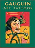 Gauguin Art Tattoos, Paul Gauguin, 0486416690