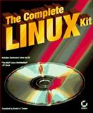 The Complete Linux Kit, Kienan, Brenda, 0782116698