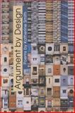 Argument by Design 9780931846694