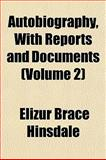 Autobiography, with Reports and Documents, Elizur Brace Hinsdale, 1153296691