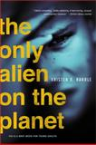The Only Alien on the Planet, Kristen Randle, 1402226691