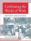 Celebrating the World of Work, Susan Conklin Thompson, 1563086697
