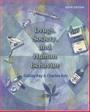 Drugs, Society, and Human Behavior w/PowerWeb/OLC Bind-In Card and HealthQuest, Ray, Oakley S. and Ksir, Charles J., 0073026697