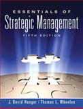 Essentials of Strategic Management, Hunger, J. David and Wheelen, Thomas L., 0136006698