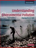Understanding Environmental Pollution 3rd Edition