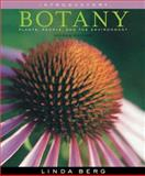 Introductory Botany : Plants, People, and the Environment, Linda R. Berg, 0534466699