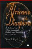 Africans of the Diaspora : The Evolution of African Consciousness and Leadership in the Americas, Thompson, Vincent B., 086543669X