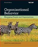 Organizational Behavior : Managing People and Organizations, Griffin, Ricky W. and Moorhead, Gregory, 1133626696