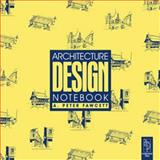 Architecture Design Notebook, Fawcett, A. Peter, 0750656697