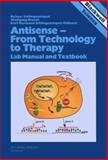 Antisense - From Technology to Therapy, Schlingensiepen, K. H., 0865426694