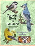 Painting Birds in Gouache, Sandy Williams, 1492926698