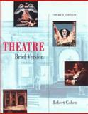 Theatre, Brief Version, Cohen, Robert, 1559346698