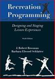 Recreation Programming : Designing Leisure Experiences, Rossman and Rossman, J. Robert Rossman, 1571676694