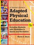 A Teacher's Guide to Including Students with Disabilities in General Physical Education, Fourth Edition 4th Edition