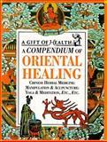Compendium of Oriental Healing, W. Craig Dodd, 1853686697