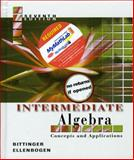 Intermediate Algebra : Concepts and Applications, Bittinger, Marvin A. and Ellenbogen, David J., 0321286693