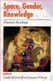 Space, Gender, Knowledge 9780470236697