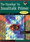 The VisualAge for Smalltalk Primer, Li, Liwu, 0521646693