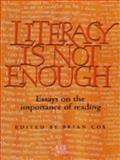 Literacy Is Not Enough 9780719056697