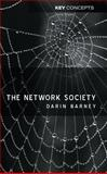 The Network Society, Barney, Darin, 0745626696